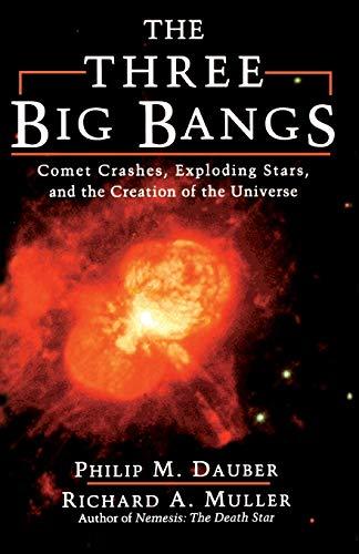 The Three Big Bangs 9780201154955