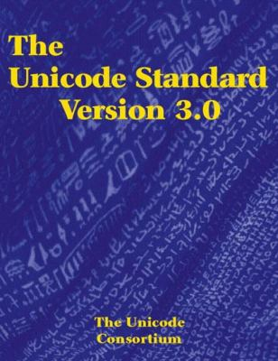 The Unicode Standard Version 3.0 [With CDROM]