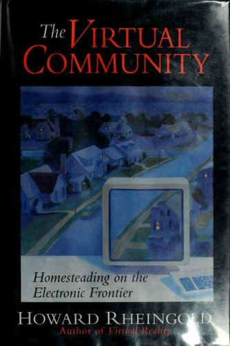 Virtual Community : Finding Connection in a Computerized World