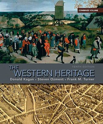 The Western Heritage: Combined Volume 9780205660728