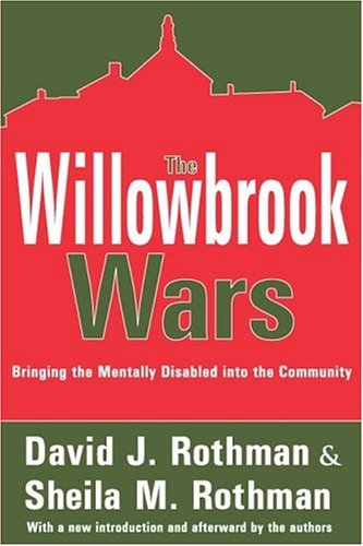 The Willowbrook Wars 9780202307572