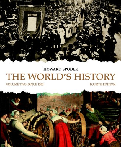 The World's History, Volume 2: Since 1300 9780205708376