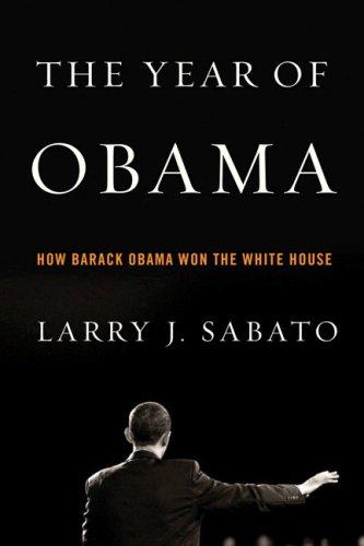 The Year of Obama: How Barack Obama Won the White House 9780205650446