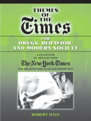 Themes of the Times for Drugs, Behavior and Modern Society 9780205514779