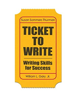 Ticket to Write: Writing Skills for Success 9780205822751