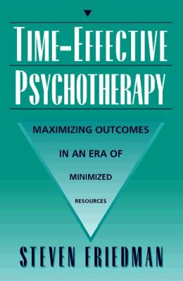 Time-Effective Psychotherapy: Maximizing Outcomes in an Era of Minimized Resources 9780205261192