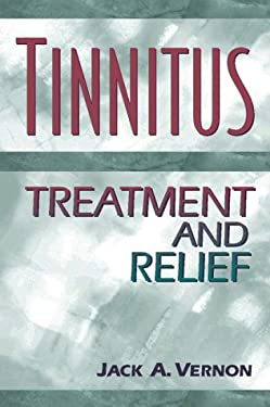 Tinnitus: Treatment and Relief 9780205182695