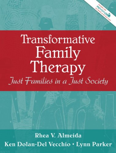 Transformative Family Therapy: Just Families in a Just Society 9780205470082
