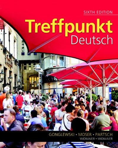 Treffpunkt Deutsch: Grundstufe 9780205782789