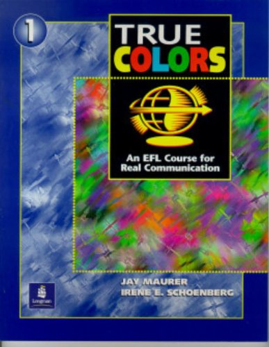True Colors: An Efl Course for Real Communication 9780201878080