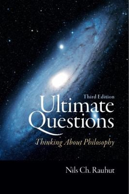 Ultimate Questions: Thinking about Philosophy 9780205731978