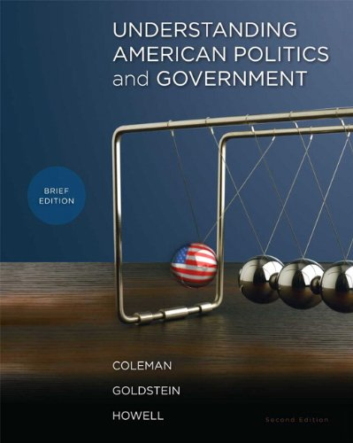 Understanding American Politics and Government, Brief Edition 9780205829323