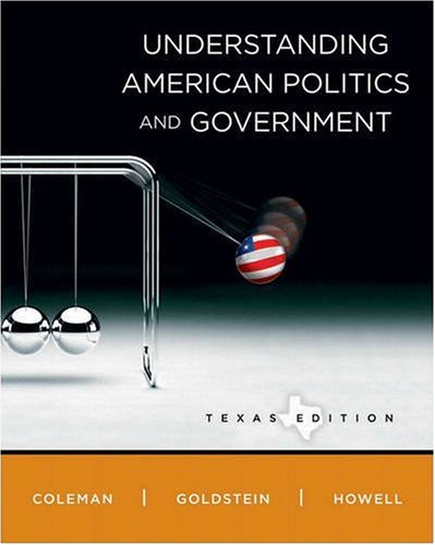 Understanding American Politics and Government, Texas 9780205651863