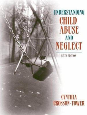Understanding Child Abuse and Neglect 9780205489893