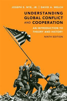 Understanding Global Conflict and Cooperation: An Introduction to Theory and History 9780205851638