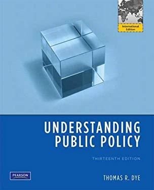 Understanding Public Policy 9780205716852