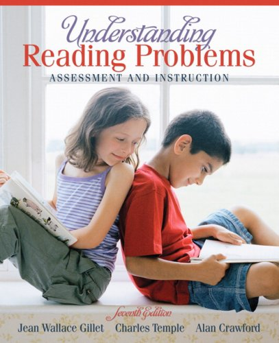 Understanding Reading Problems: Assessment and Instruction 9780205520282
