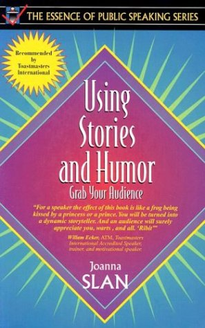 Using Stories and Humor: Grab Your Audience 9780205268931