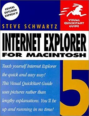 Visual QuickStart Guide: Internet Explorer 5 9780201354874