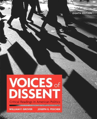 Voices of Dissent: Critical Readings in American Politics 9780205697977
