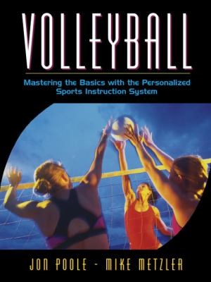 Volleyball: Mastering the Basics with the Personalized Sports Instruction System (a Workbook Approach) 9780205323708