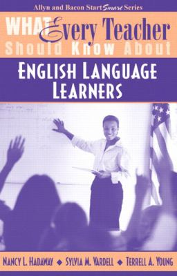 What Every Teacher Should Know about English Language Learners 9780205415045