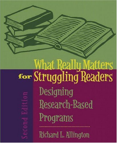 What Really Matters for Struggling Readers: Designing Research-Based Programs 9780205443246