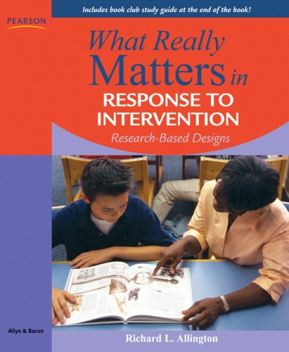 What Really Matters in Response to Intervention: Research-Based Designs 9780205627547