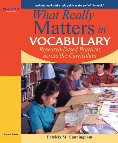 What Really Matters in Vocabulary: Research-Based Practices Across the Curriculum 9780205570416