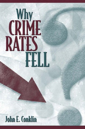 Why Crime Rates Fell 9780205381579