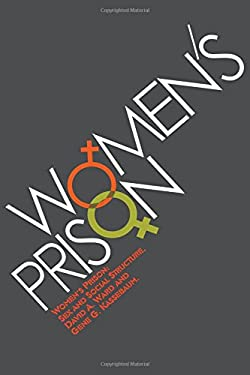 Women's Prison: Sex and Social Structure 9780202309330