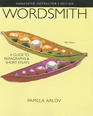 Wordsmith: A Guide to Paragraphs and Short Essays 9780205244379