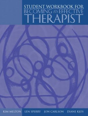 Workbook and Video Package for Becoming an Effective Therapist 9780205381678