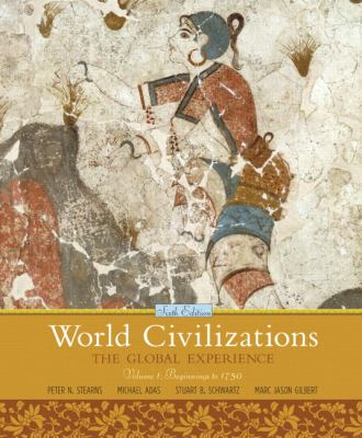 World Civilizations, Volume 1: The Global Experience 9780205659586