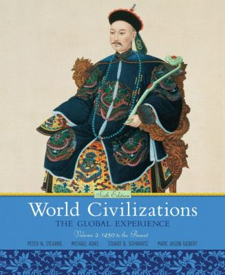 World Civilizations, Volume 2: The Global Experience 9780205659593