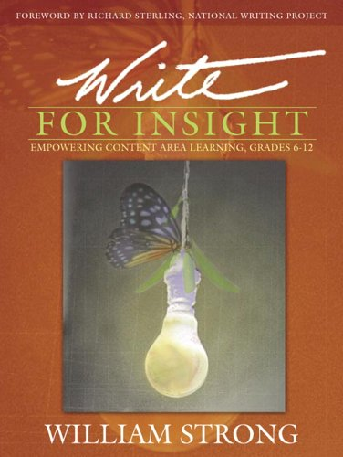 Write for Insight: Empowering Content Area Learning, Grades 6-12 9780205412839
