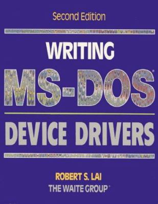 Writing MS-DOS Device Drivers 9780201608373