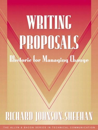 Writing Proposals (Part of the Allyn & Bacon Series in Technical Communication) 9780205326891