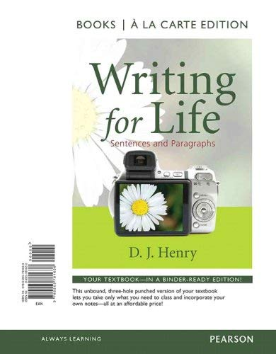 Writing for Life: Sentences and Paragraphs, Books a la Carte Edition 9780205781638
