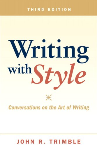 writing with style trimble Buy a cheap copy of writing with style: conversations on the book by john r trimble a storehouse of practical writing tips, written in a lively, conversational style readers lean to.