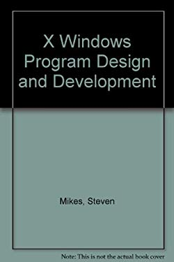 X Window System Program Design and Development 9780201550771