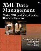 XML Data Management: Native XML and XML-Enabled Database Systems