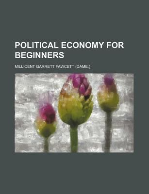 Political Economy for Beginners 9780217865876