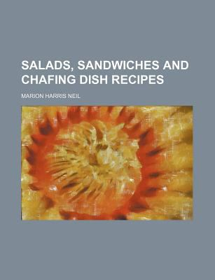 Salads, Sandwiches and Chafing Dish Recipes 9780217550031