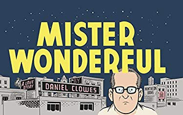 Mister Wonderful: A Love Story 9780224085342