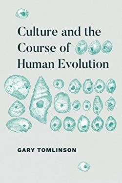 Culture and the Course of Human Evolution
