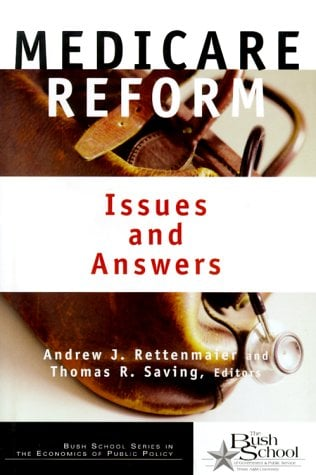 Medicare Reform: Issues and Answers 9780226710136