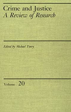 Crime and Justice, Volume 20: An Annual Review of Research
