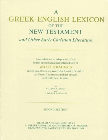 A Greek-English Lexicon of the New Testament and Other Early Christian Literature 9780226039329