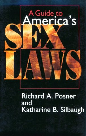 A Guide to America's Sex Laws 9780226675657